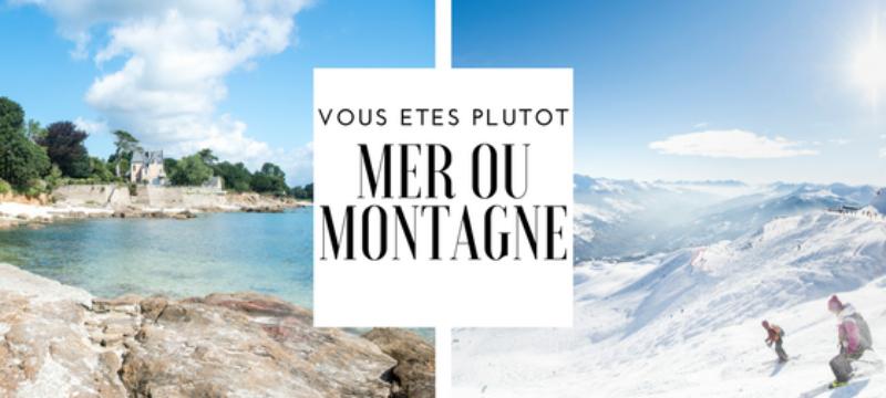 Aux prochaines vacances, mer ou montagne ?